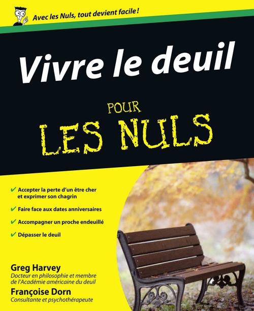 Greg HARVEY Vivre le deuil Pour les Nuls