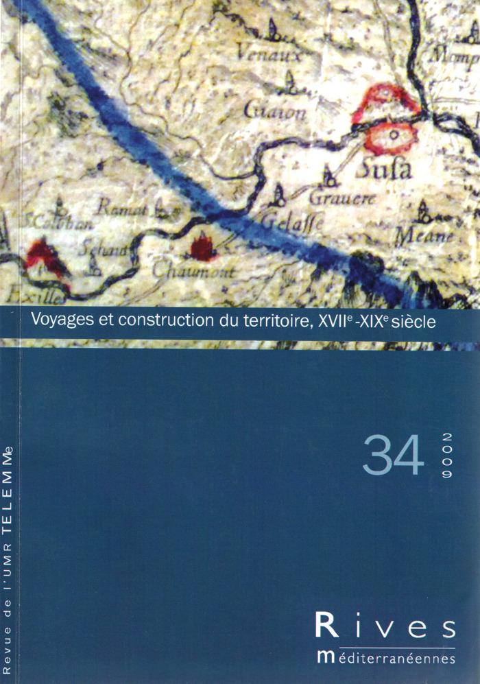 TELEMME - UMR 6570 34 | 2009 - Voyages et construction du territoire - Rives