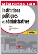 Grandguillot Dominiq Institutions politiques et administratives ; france, union europeenne, onu