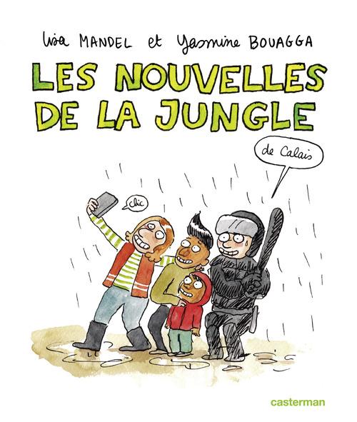 Yasmine Bouagga Sociorama - Les nouvelles de la Jungle (de Calais)