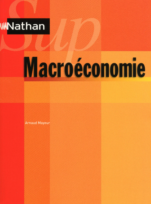 Arnaud Mayeur Macroéconomie