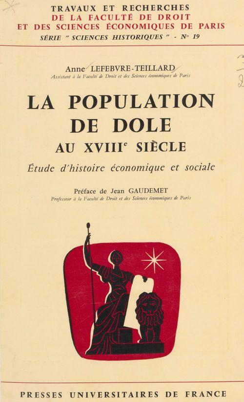 Anne Lefebvre-Teillard La population de Dole au XVIIIe siècle