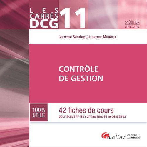 Christelle Baratay Les Carrés DCG 11 - Contrôle de gestion - 5e édition 2016-2017
