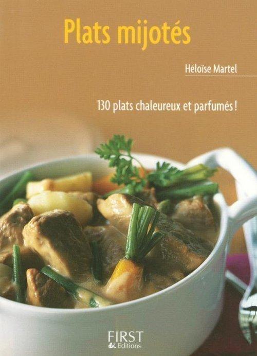 Héloïse MARTEL Le Petit Livre de - Plats mijotés
