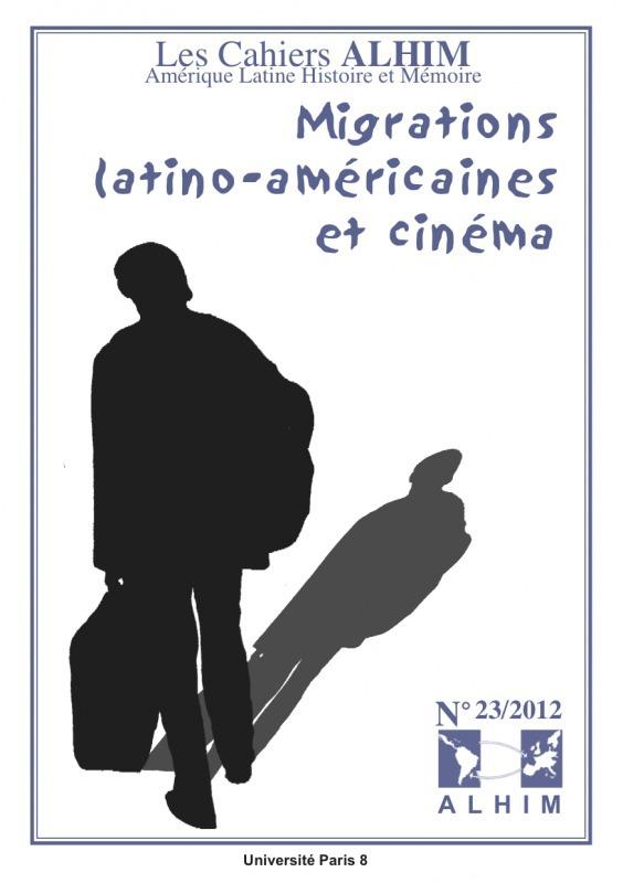 23 | 2012 - Migrations latino-américaines et cinéma - Alhim