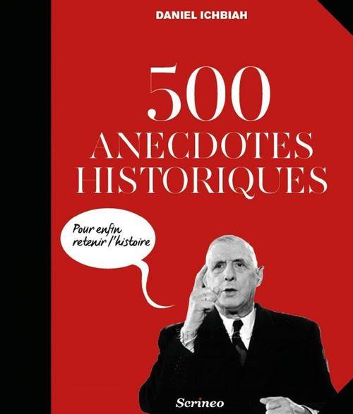 Ichbiah Daniel 500 anecdotes historiques