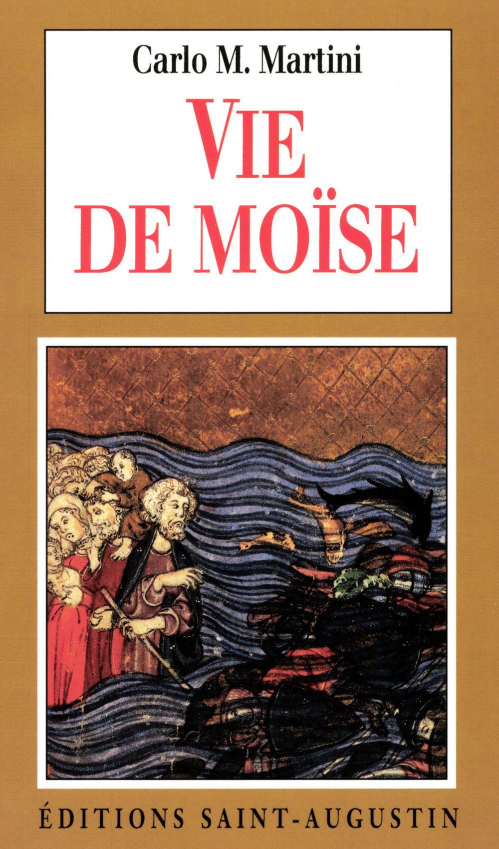Carlo Maria Martini Vie de Moïse