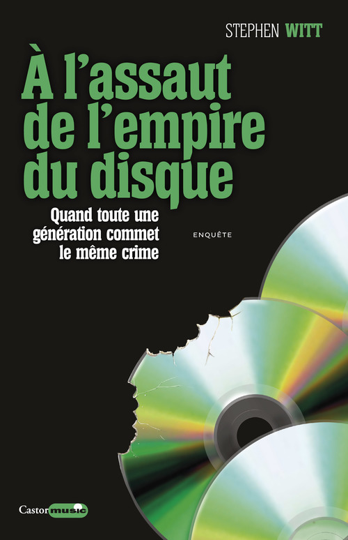 Stephen Witt À l'assaut de l'empire du disque