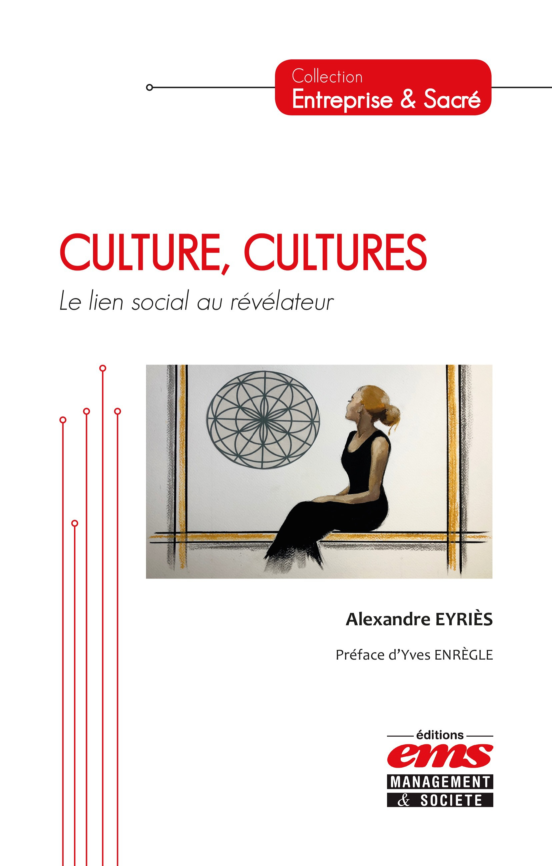 Alexandre Eyriès Culture, Cultures