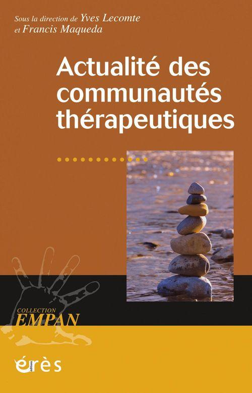 FRANCIS MAQUEDA Actualité des communautés thérapeutiques