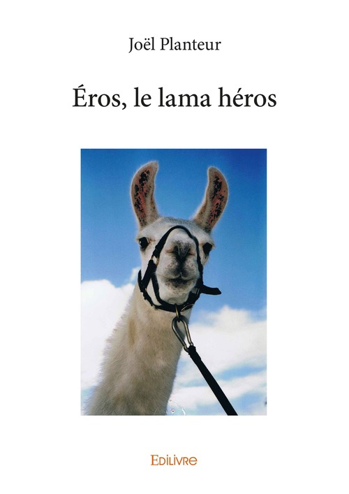 Joël Planteur Éros, le lama héros
