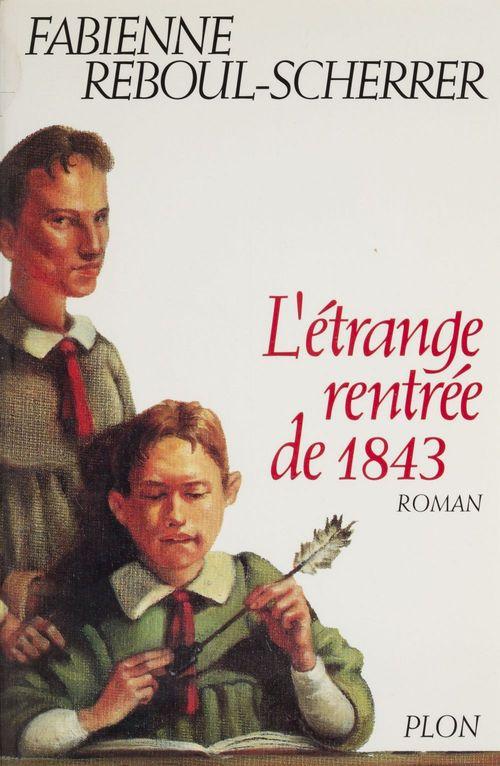 L'Étrange rentrée de 1843