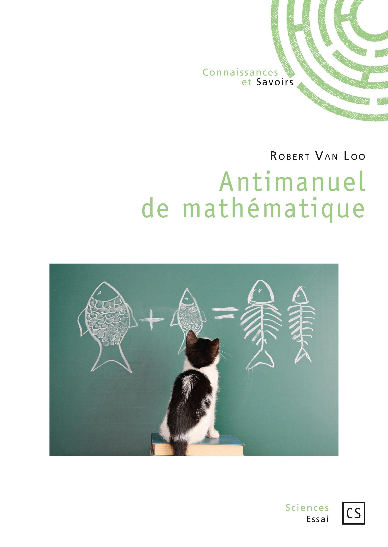 Robert Van Loo Antimanuel de mathématique