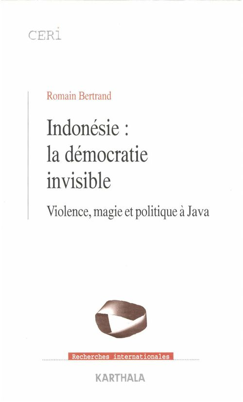Indonésie : la démocratie invisible