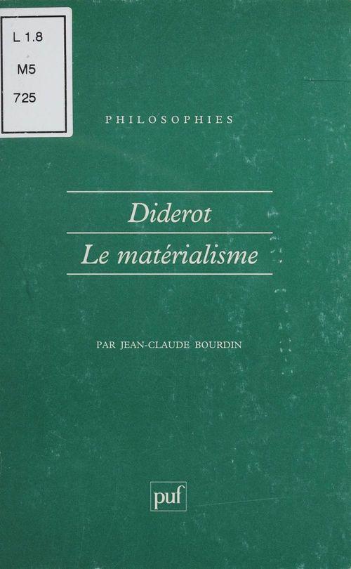 Jean-Claude Bourdin Diderot et le matérialisme
