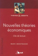 Nouvelles thories conomiques ; cles de lecture