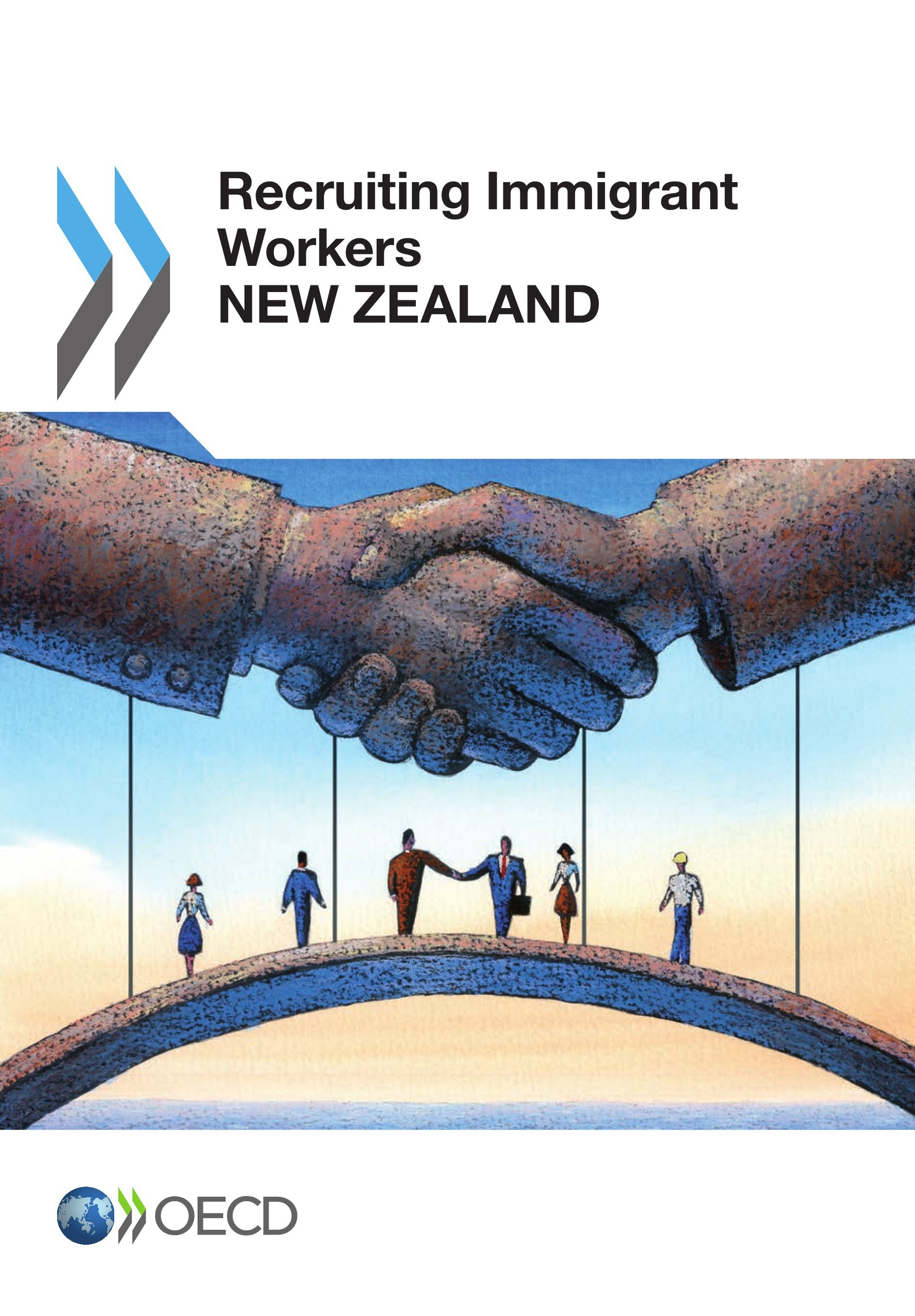 Ocde New Zeland ; recruting immigrant workers (édition 2014)