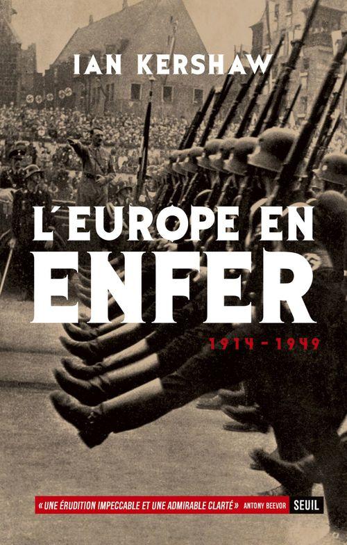 Ian Kershaw L'Europe en enfer (1914-1949)