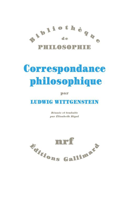 Ludwig Wittgenstein Correspondance philosophique