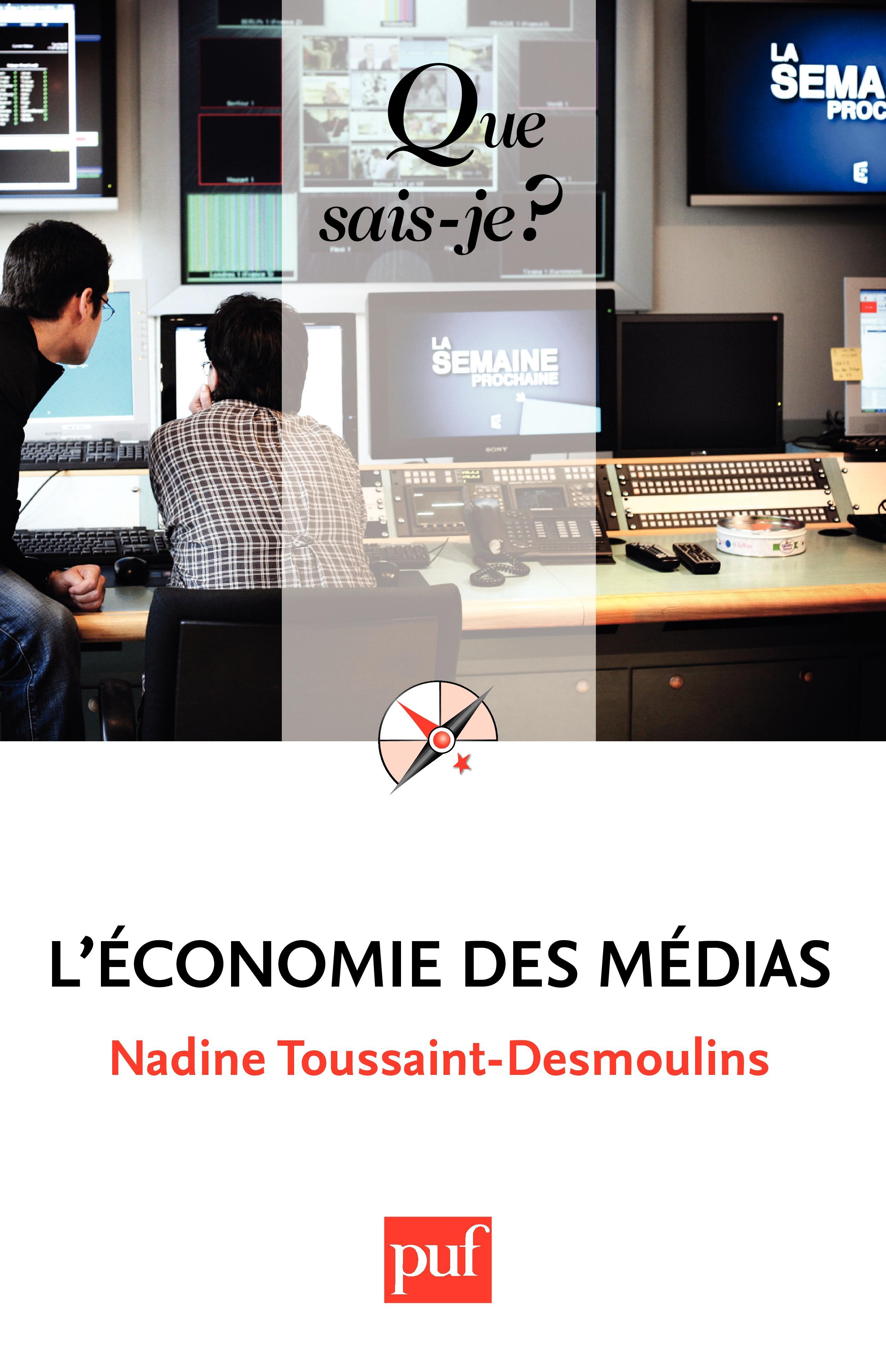 Nadine Toussaint-Desmoulins L'économie des médias