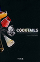cocktails ! le grand mix des barmen fran�ais