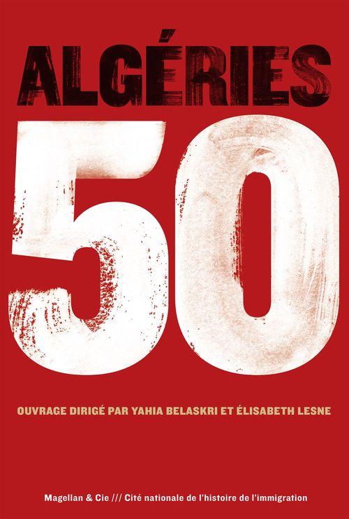 Collectif Algéries 50