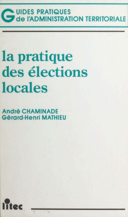 La Pratique des élections locales