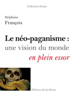Le no-paganisme : une vision du monde en plein essor