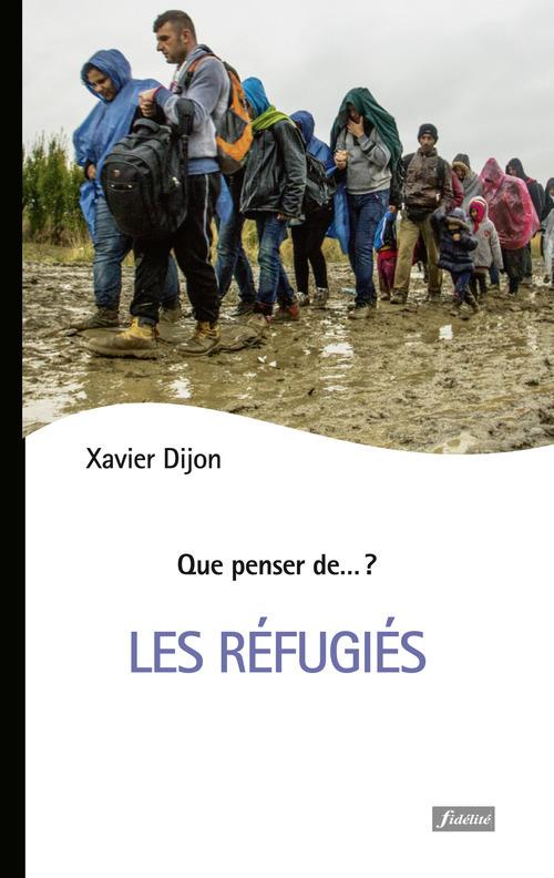 Xavier Dijon Les réfugiés