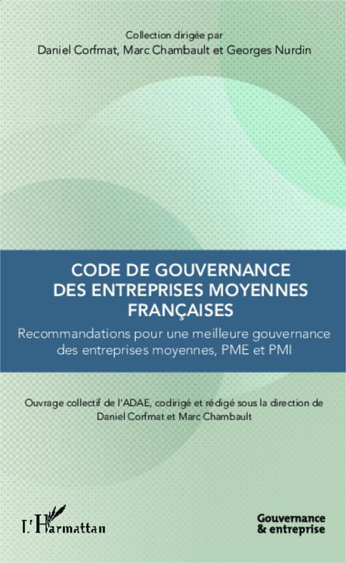 Marc Chambault Code de gouvernance des entreprises moyennes françaises