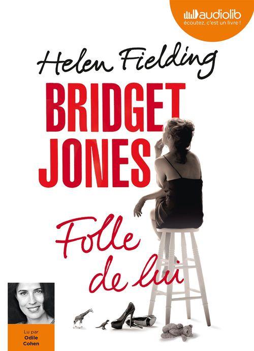 Bridget Jones ; folle de lui