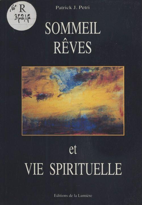 Sommeil, rêves et vie spirituelle