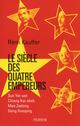 Le si�cle des quatre empereurs ; Sun Yat-sen ; Chiang Kai-shek ; Mao Zedong ; Deng Xiaoping