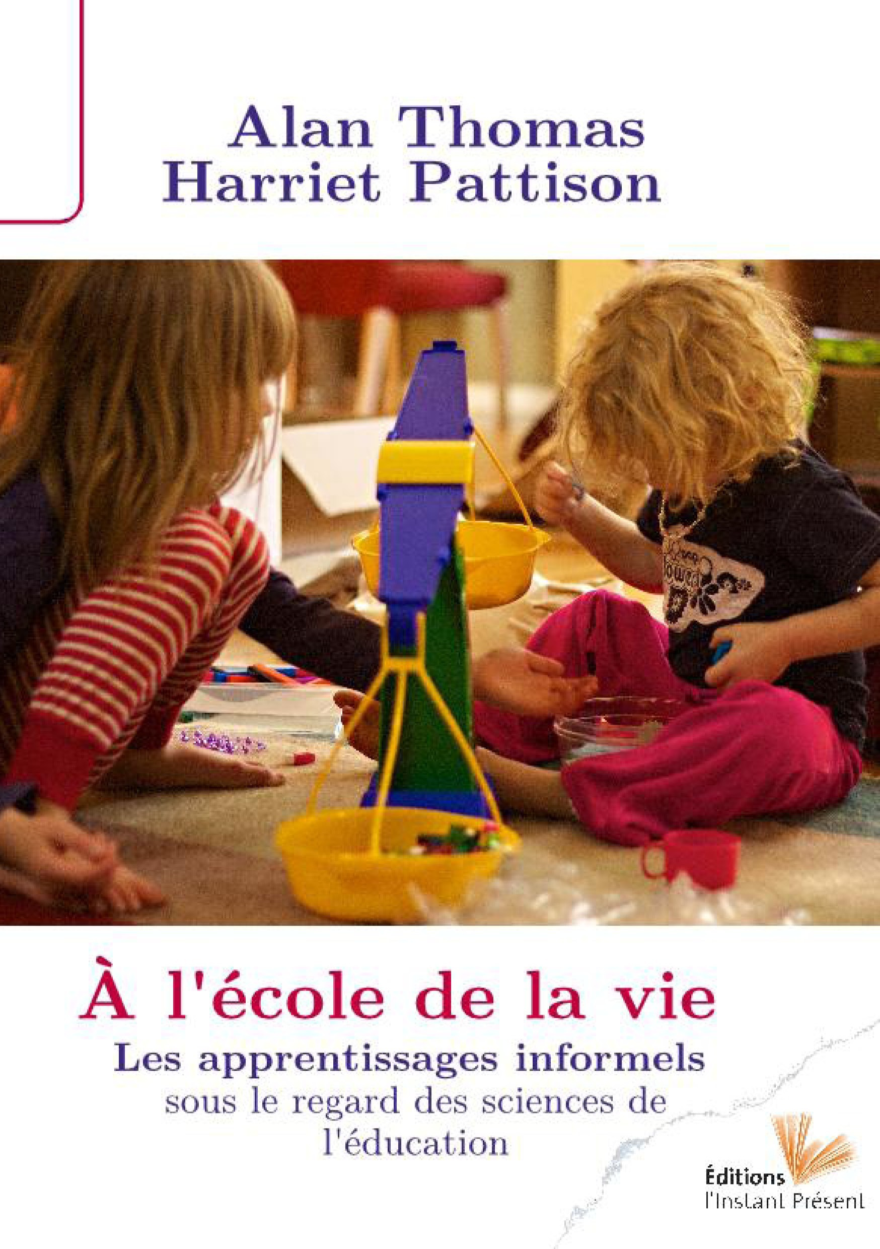 Harriet Pattison À l'école de la vie