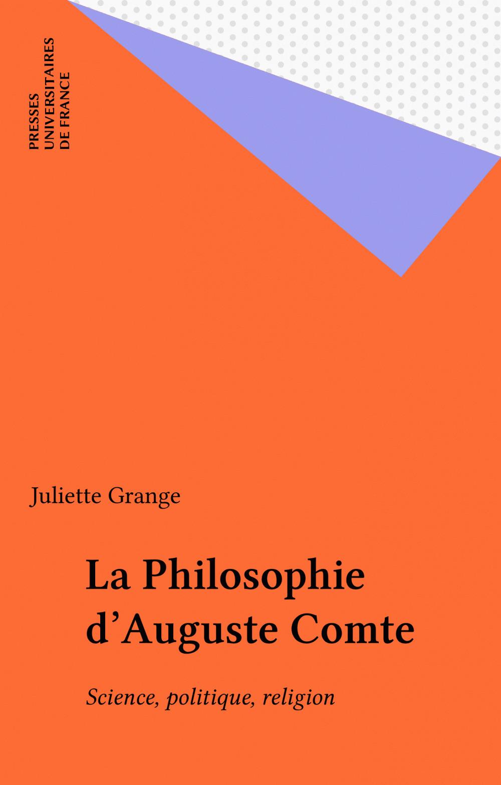 La Philosophie d'Auguste Comte