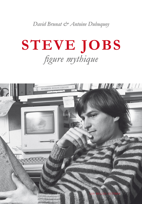 Antoine Dubuquoy Steve Jobs, figure mythique