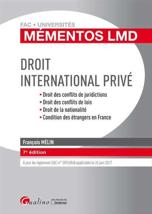 François Mélin Mémentos LMD - Droit international privé - 7e édition