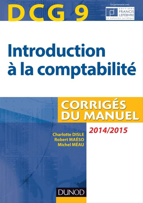 Robert Maéso DCG 9 - Introduction à la comptabilité 2014/2015 - 6e édition