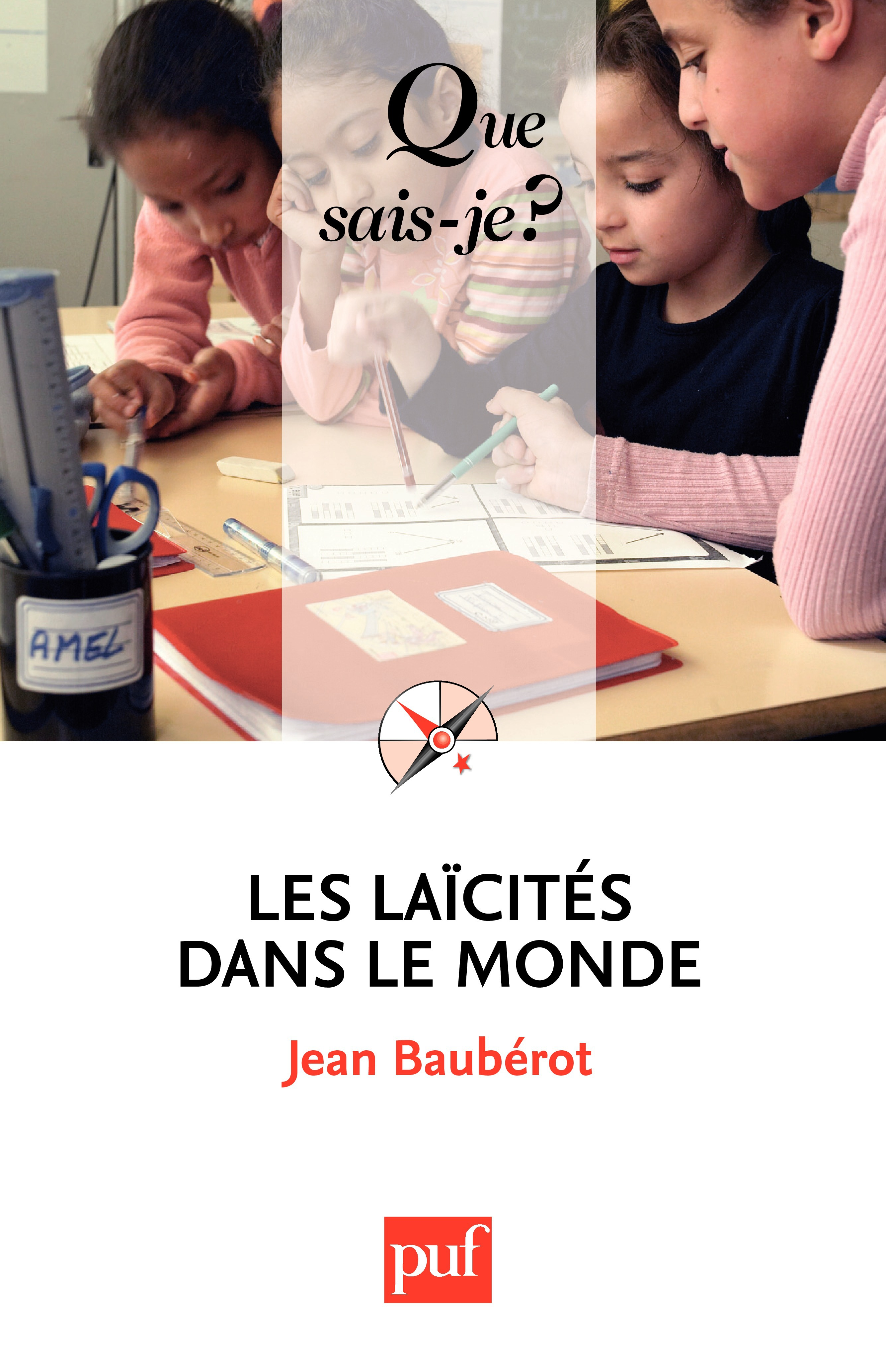 Jean Baubérot Les laïcités dans le monde
