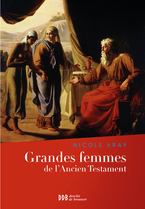 Grandes femmes de l'Ancien Testament