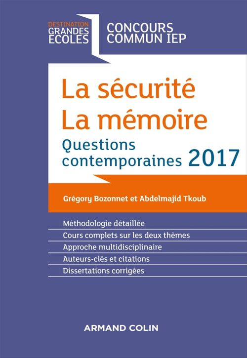 Grégory Bozonnet La sécurité. La mémoire. Question contemporaine 2017