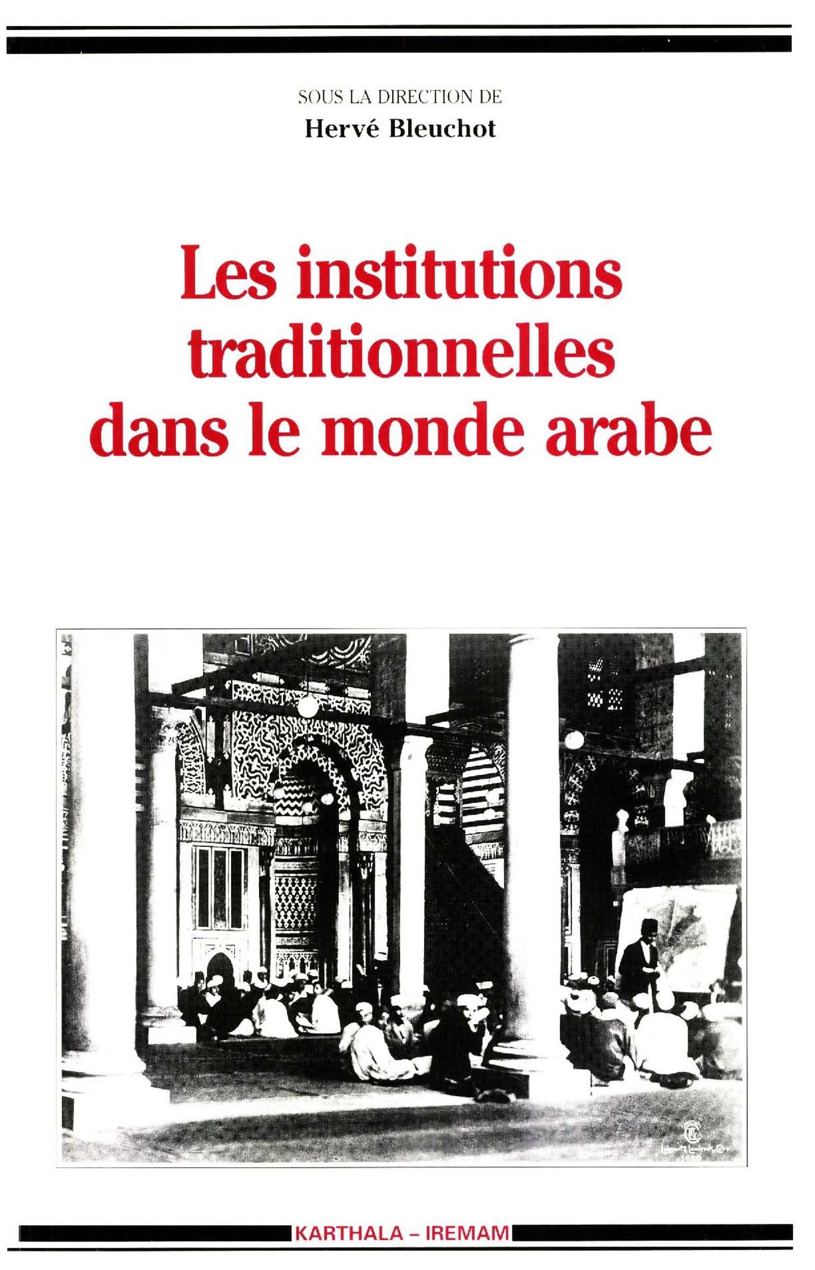 Hélène Claudot-Hawad Les institutions traditionnelles dans le monde arabe