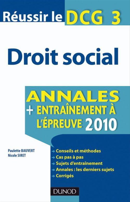 Réussir le DCG 3 - Droit social 2012 - 3e édition - Annales + Entraînement à l'épreuve 2012
