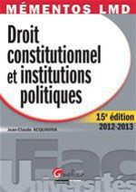 Droit constitutionnel et institutions politiques (15e dition)