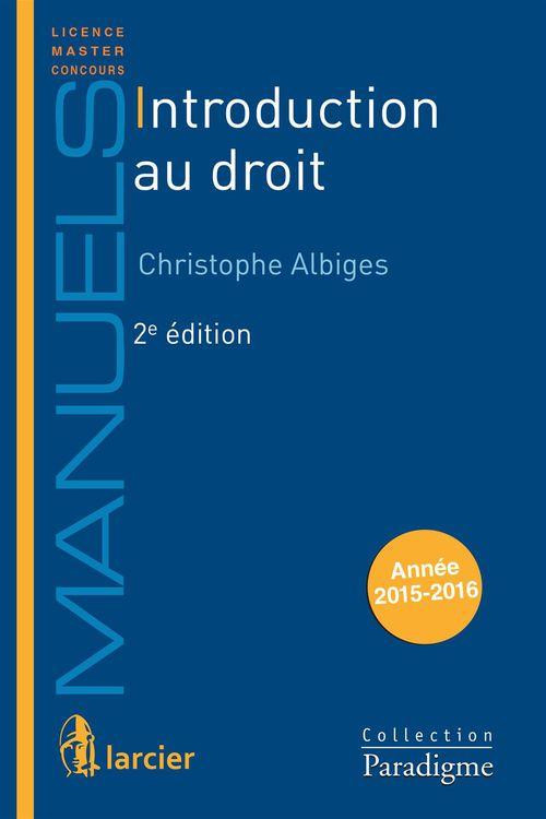 Christophe Albiges Introduction au droit
