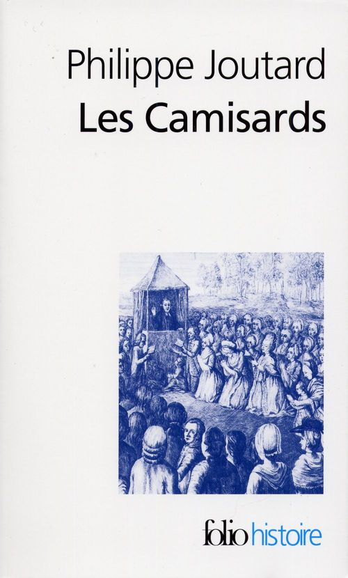 Philippe Joutard Les Camisards