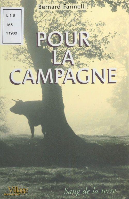 Bernard Farinelli Pour la campagne