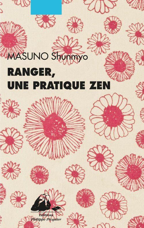 Shunmyo MASUNO Ranger, une pratique zen