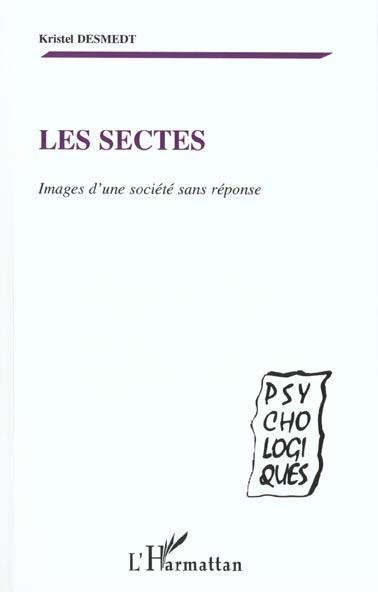 Kristel Desmedt Les sectes ; images d'une societe sans reponse