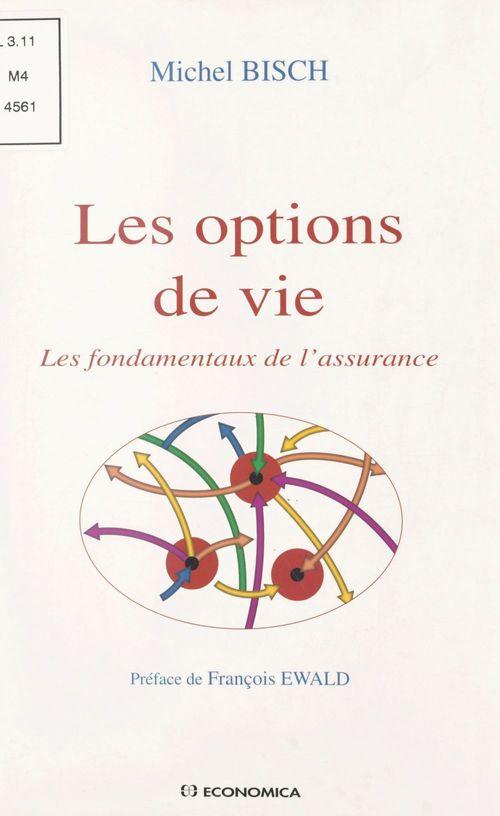 Les options de vie : les fondamentaux de l'assurance